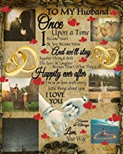 To My Husband Once Upon A Time I Became Yours & You Became Mine And We'll Stay Together Through Both The Tears & Laughter:...