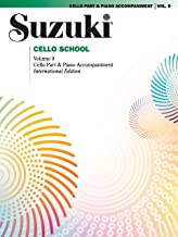 Suzuki Cello School vol.9, Cello w/Piano Accompaniment Volu (Suzuki Method Core Materials)