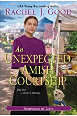 An Unexpected Amish Courtship (Surprised by Love Book 2) Kindle Edition