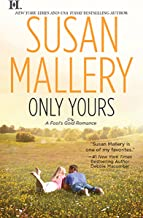 Only Yours (Fool's Gold Book 5)
