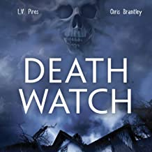Death Watch: A Supernatural Horror Novel (The Waiting Mortuary, Book 3)