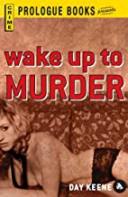 Wake Up to Murder (Prologue Crime)