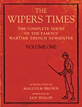 The Wipers Times: Volume One