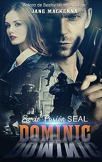 Dominic (Serie Pasión Seal nº 1)
