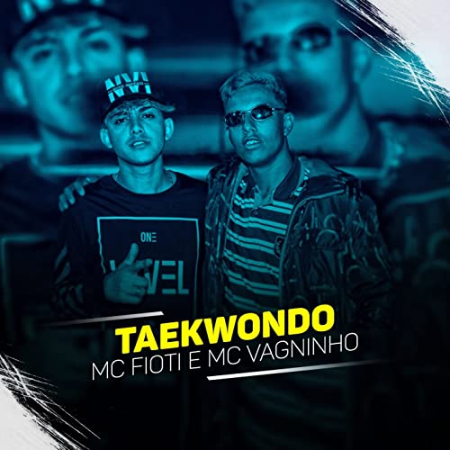 Taikondo [Explicit] by MC Fioti e MC Vagninho on Amazon
