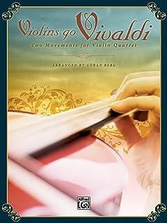Violins Go Vivaldi: 2 Movements for Violin Quartet