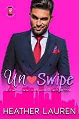 Un-Swipe: An Enemies to Lovers Romantic Comedy (Socially Awkward Book 1) Kindle Edition