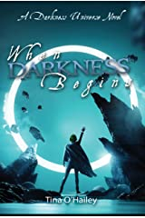 When Darkness Begins Kindle Edition