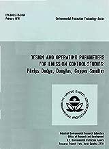 Design and Operating Parameters for Emission Control Studies: Phelps Dodge Douglas Copper Smelter