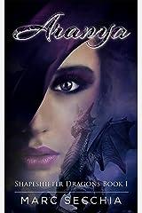 Aranya (Shapeshifter Dragons Book 1) Kindle Edition