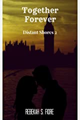 Together Forever (Distant Shores Book 2) Kindle Edition