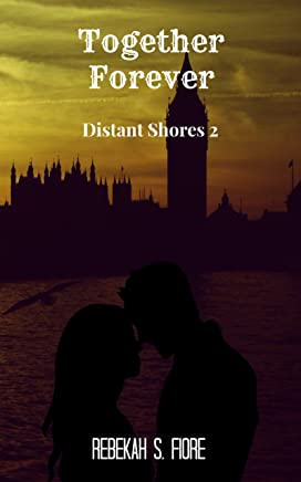 Together Forever (Distant Shores Book 2) (English Edition)