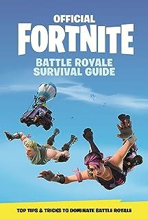 Official Fortnite: Battle Royale Survival Guide