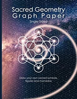 Sacred Geometry Graph Paper: Single-Sided: Draw your own sacred symbols, figures and mandalas