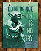 """""""Do or Do Not. There is No Try""""- Master Yoda Quotes Wall Art- 8 x 10"""