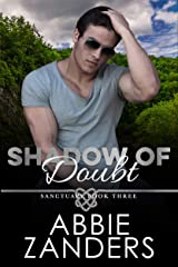 Shadow of Doubt: Sanctuary, Book Three Kindle Edition