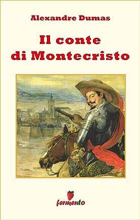 Il Conte di Montecristo (Emozioni senza tempo)