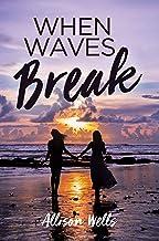 When Waves Break