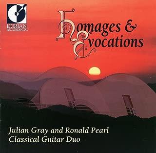 Guitar Duo Recital: Gray, Julian / Pearl, Ronald - Zenamon, J. / Leisner, D. / Biberian, G. / Funk Pearson, S. / Sierra, R. (Homages and Evocations)