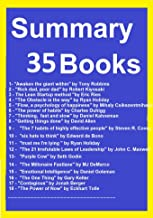 Summary and Analysis 35 Books: The Millonaire Fastlane, The 4-hour Workweek, The Ten Golden Rules of Leadership, Rich dad, poor dad, The 7 habits of highly effective people, The power of Habits, ...