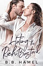 Hating the Rich Bastard (Hate Love Book 2)