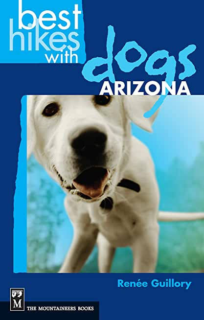 Best Hikes with Dogs Arizona (English Edition)