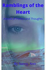 Ramblings of the Heart: A Book of Poems and Thoughts (The Ramblings 3) Kindle Edition