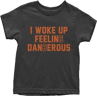 FerociTees I Woke Up Feeling Dangerous Mayfield Youth T-Shirt