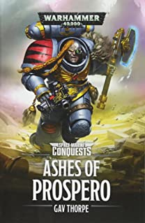 The Ashes of Prospero (2) (Space Marine Conquests)