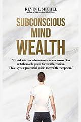 Subconscious Mind Wealth Kindle Edition