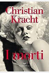 I morti (Italian Edition) Format Kindle