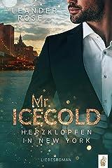 Mr.Icecold: Herzklopfen in New York: Liebesroman (New York Gentleman) (German Edition) Format Kindle