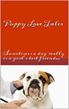 Puppy Love Tales (Drayton Beauchamp Series Book 3)