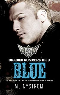 Blue: Motorcycle Club Romance (Dragon Runners Book 3)