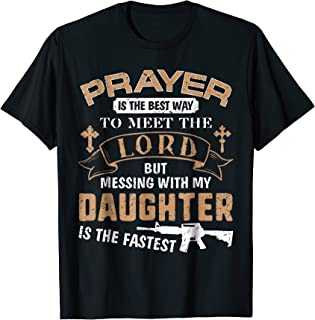 if you date my daughter shirt
