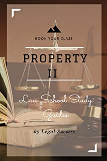 Law School Study Guides: Property II Outline