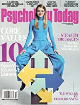 Psychology Today Magazine (October, 2018) Core Values 10 Signs You Know What Matters