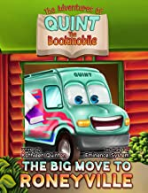 The Adventures of Quint the Bookmobile: The Big Move to Roneyville