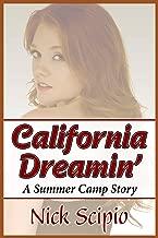 California Dreamin': A Summer Camp Story