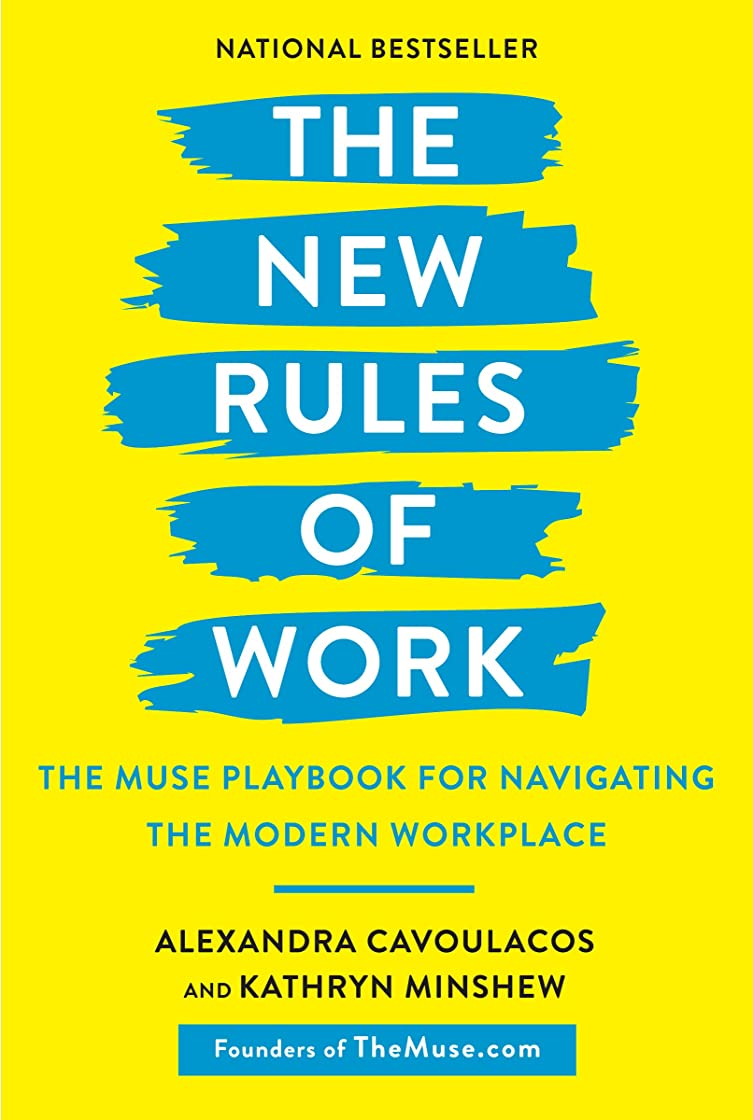 州推進無心The New Rules of Work: The Modern Playbook for Navigating Your Career (English Edition)