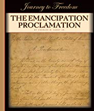 The Emancipation Proclamation (Journey to Freedom)