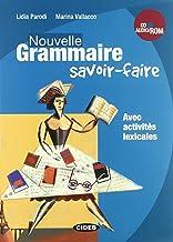 Scaricare Libri Nouvelle grammaire. Savoir-faire. Con CD Audio. Con CD-ROM [Lingua francese] PDF