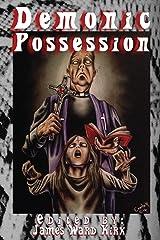 Demonic Possession Kindle Edition