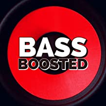 Extreme Bass Boost [Explicit]