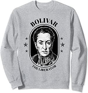 Simon Bolivar Shirt South America Venezuela El Libertador Sweatshirt