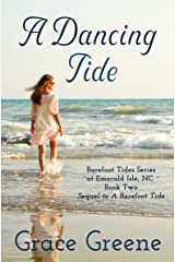 A Dancing Tide (Barefoot Tides Series Book 2) Kindle Edition