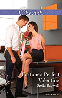 Fortune's Perfect Valentine (The Fortunes of Texas: All Fortune's Childr Book 2)