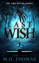 Last Wish (The Linh Davies Series Book 1)