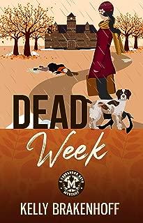 Dead Week (A Cassandra Sato Mystery Book 2)
