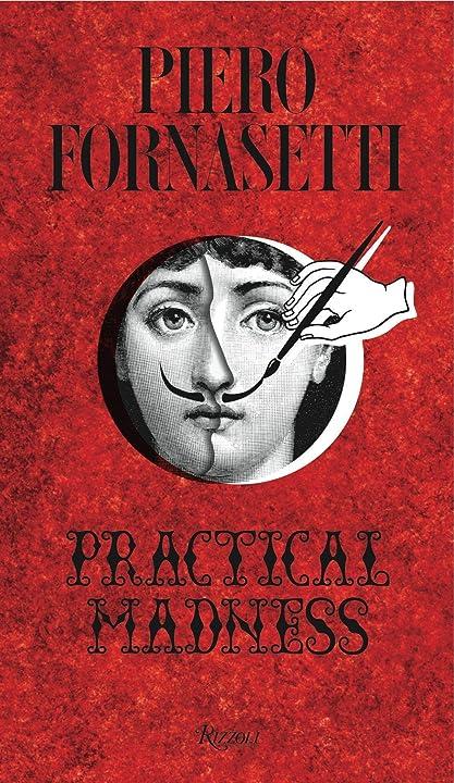 Piero fornasetti: practical madness (english) 978-0847847136
